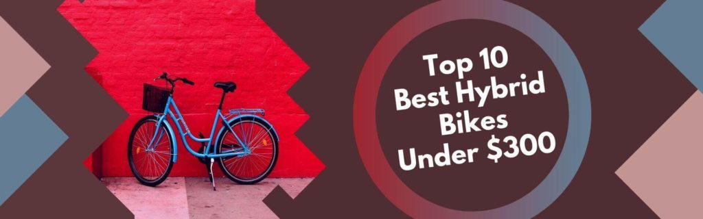 Best Hybrid Bikes Under 0 - Reviews And Buyer's Guide